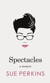Sue Perkins: Spectacles by Bella (Guest Post)